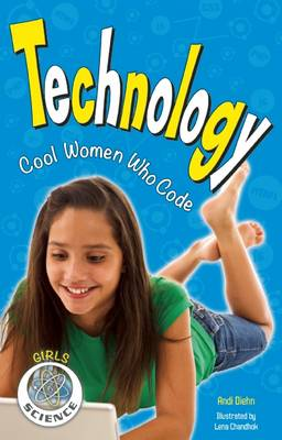 Technology Cool Women Who Code by Andi Diehn