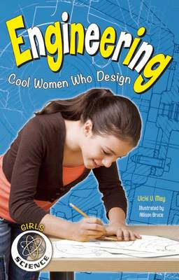 Engineering Cool Women Who Design by Vicki  V. May