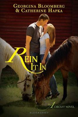 Rein It In An A Circuit Novel by Georgina Bloomberg, Catherine Hapka