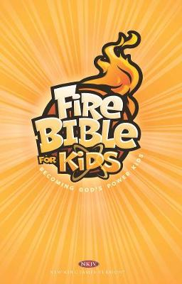 Nkjv Fire Bible for Kids by Hendrickson Bibles