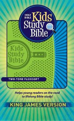 Kids Study Bible King James Version by Hendrickson Bibles
