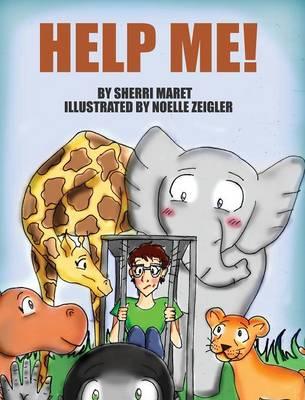Help Me! by Sherri Maret
