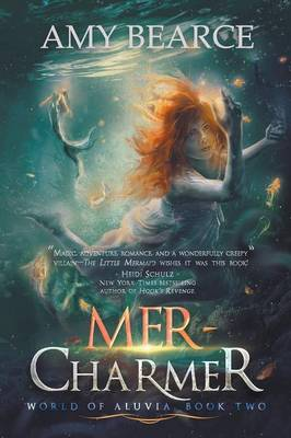 Mer-Charmer by Amy Bearce
