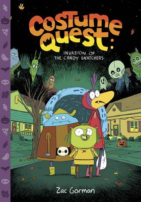 Costume Quest Invasion of the Candy Snatchers by Zac Gorman, Zac Gorman
