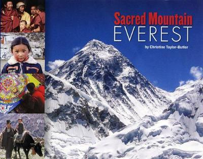 Sacred Mountain: Everest by Christine Taylor-Butler