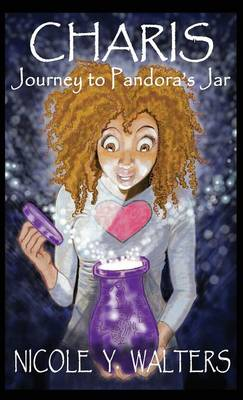 Charis Journey to Pandora's Jar by Nicole y Walters