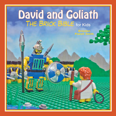 David and Goliath The Brick Bible for Kids by Brendan Powell Smith