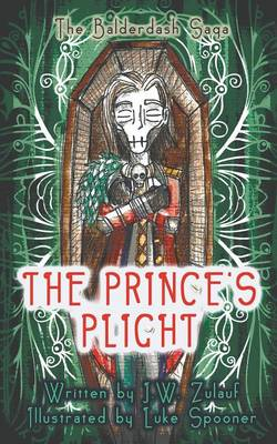 The Prince's Plight by J W Zulauf