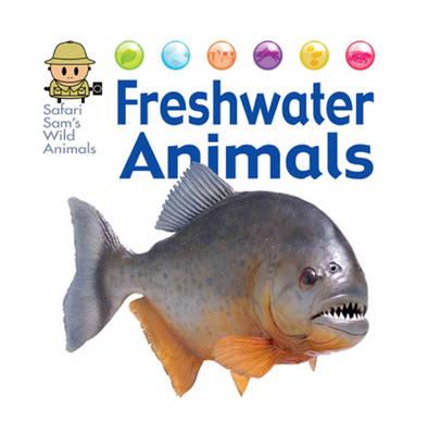 Freshwater Animals by David West