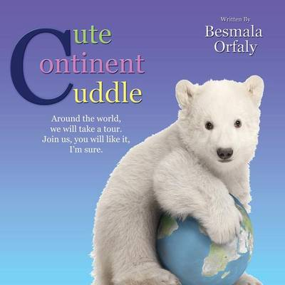 Cute Continent Cuddle by Besmala Orfaly