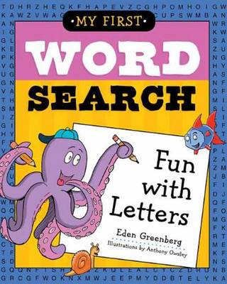 My First Word Search Fun with Letters by Eden Greenberg, Anthony Owsley