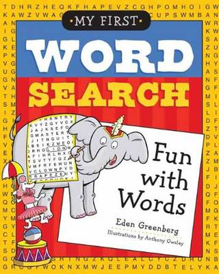 My First Word Search Fun with Words by Eden Greenberg, Anthony Owsley