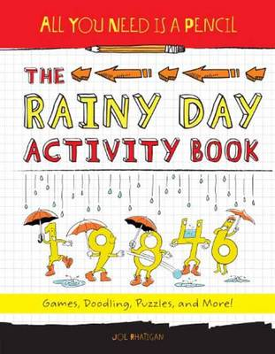All You Need is a Pencil The Rainy Day Activity Book by Joe Rhatigan