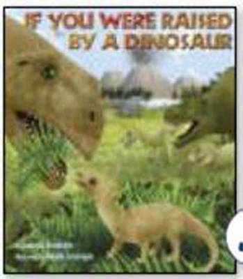 If You Were Raised by a Dinosaur by Isabella Brooklyn, Haude Levesque