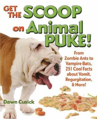 Get the Scoop on Animal Puke by Dawn Cusick