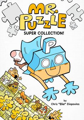 Mr. Puzzle Super Collection! by Chris Eliopoulos