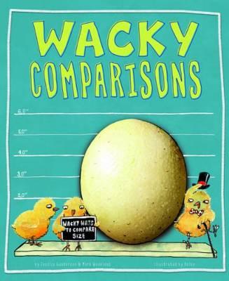 Wacky Comparisons by Jessica Gunderson