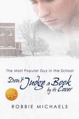 Don't Judge a Book by Its Cover [Library Edition] by Robbie Michaels