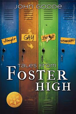 Tales from Foster High [Library Edition] by Professor of English John Goode