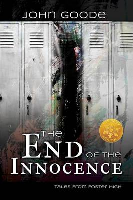 End of the Innocence [Library Edition] by Professor of English John Goode