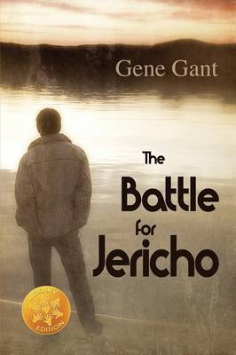 The Battle for Jericho [Library Edition] by Gene Gant