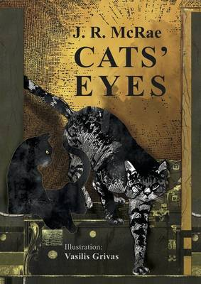 Cats' Eyes by J R McRae