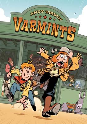 Varmints by Andy Hirsch