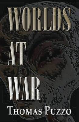 Worlds at War by Thomas Puzzo