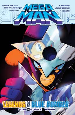 Mega Man 10: Legends of the Blue Bomber by Ian Flynn