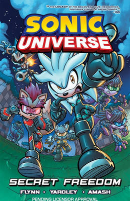 Sonic Universe 11: Secret Freedom by Sonic Scribes