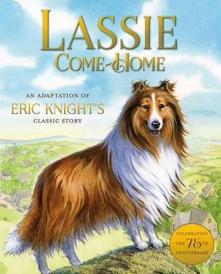 Lassie Come Home by Susan Hill