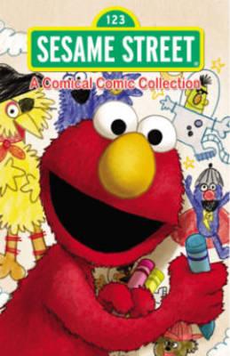 Sesame Street A Comical Comic Collection by Jason M. Burns, Dustin Evans