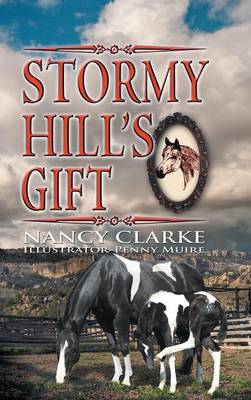 Stormy Hill's Gift by Nancy Clarke