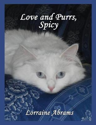 Love and Purrs, Spicy by Lorraine Abrams