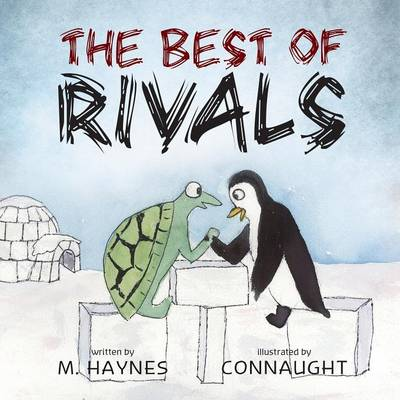 The Best of Rivals by M Haynes