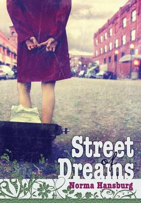Street of Dreams by Norma Hansburg