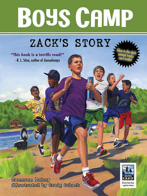 Boys Camp: Zack's Story by Cameron Dokey