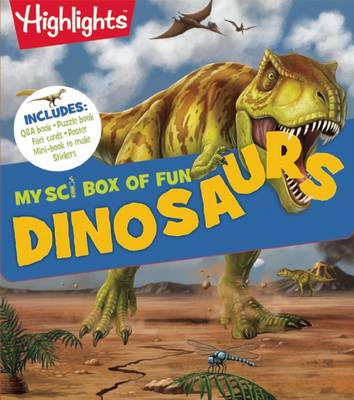 Dinosaurs by Highlights