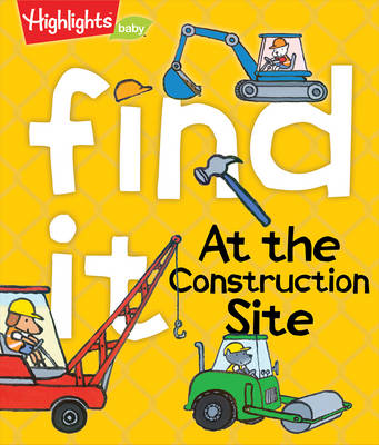 Find it! At the Construction Site by Highlights