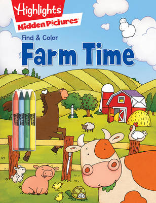 Farm Time by Highlights