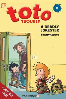 Toto Trouble A Deadly Jokester by Thierry Coppee