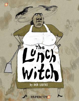 Lunch Witch #1 by Deb Lucke