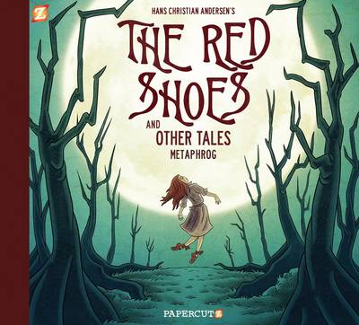 The Red Shoes and Other Tales by Metaphrog