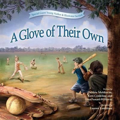 A Glove of Their Own by Deborah Moldovan, Keri Conkling, Lisa Funari-Willever