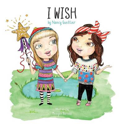 I Wish by Nancy Guettier