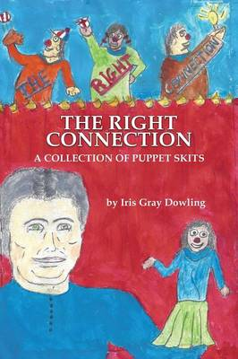 The Right Connection by Iris Gray Dowling