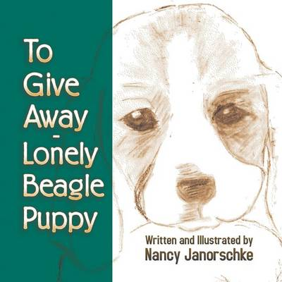 To Give Away - Lonely Beagle Puppy by Nancy Janorschke