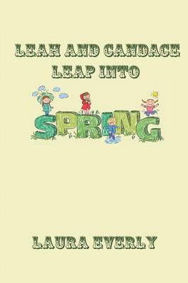 Leah and Candace Leap Into Spring by Laura Everly