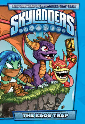 Skylanders The Kaos Trap by David Baldeon, Mike Bowden, Ron Marz
