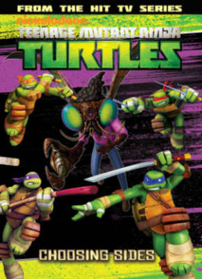 Teenage Mutant Ninja Turtles Animated Choosing Sides by Various